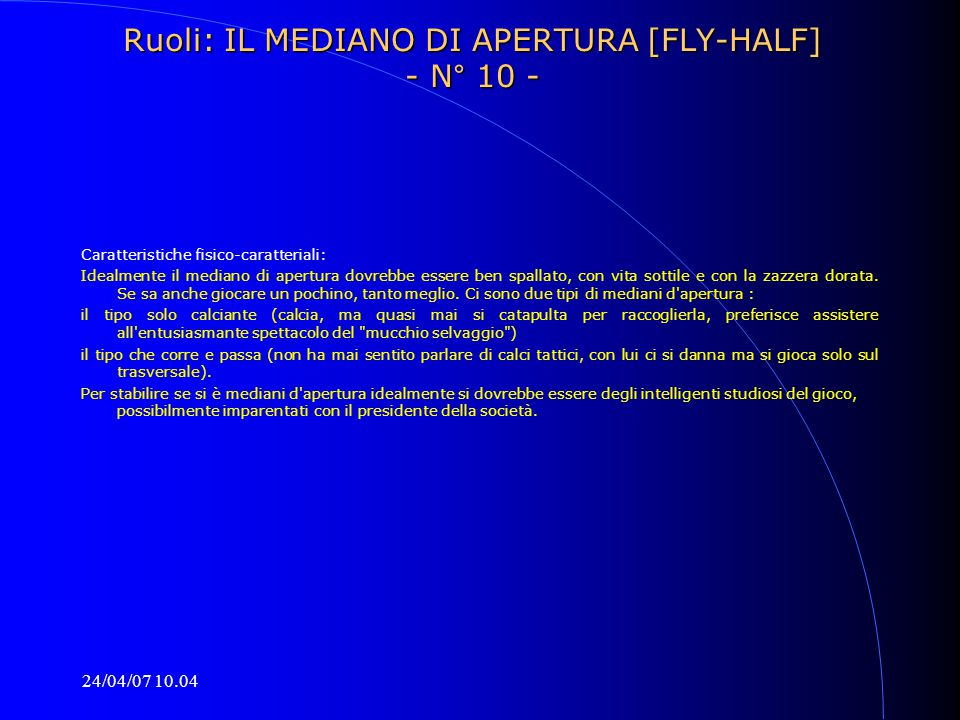 Ruoli: IL MEDIANO DI APERTURA [FLY-HALF] - N° 10 -